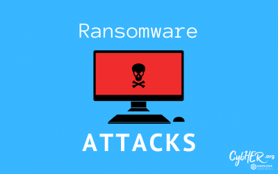 Cybersecurity Today: What is a Ransomware Attack?