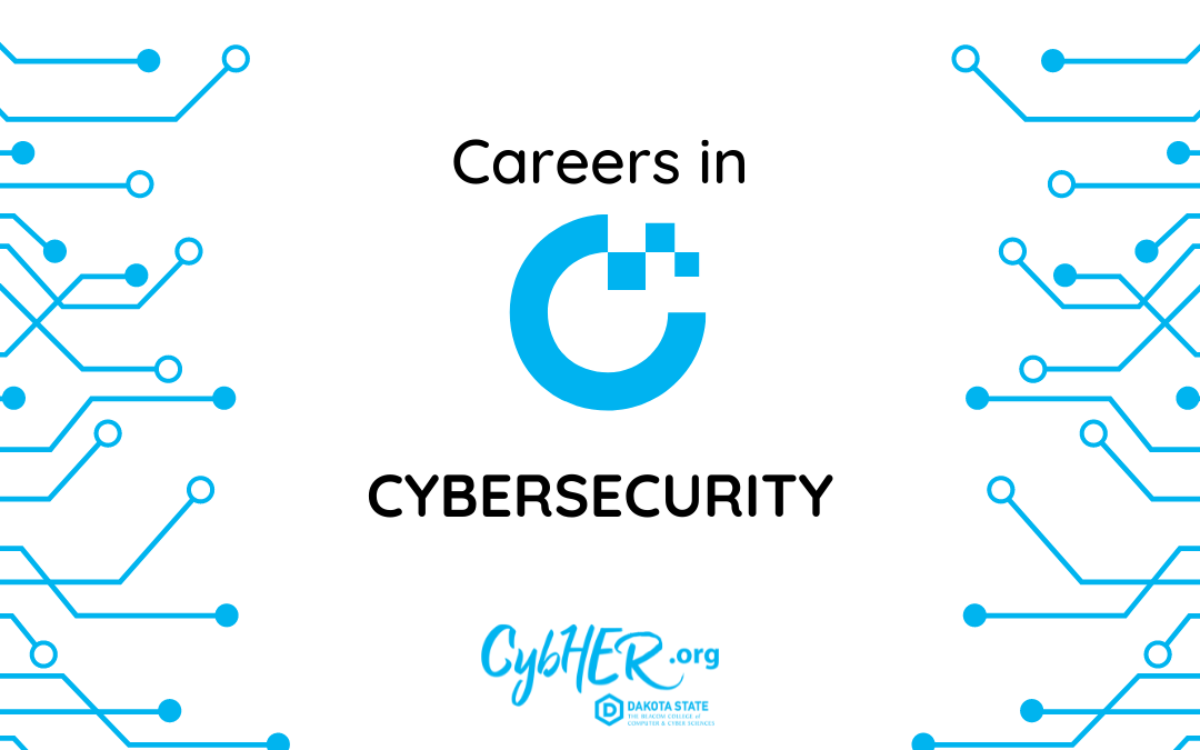 Everything you need to know about a career in Cybersecurity